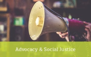 Advocacy & Social Justice